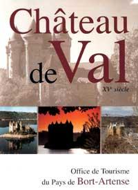Bort les orgues barrage chateau de val - Office de tourisme pierrefitte nestalas ...